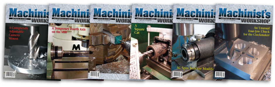 Machinist's Workshop Magazine